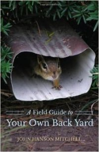 A-Field-Guide-to-Your-Own-Back-Yard-by-John-Jason-Mitchell